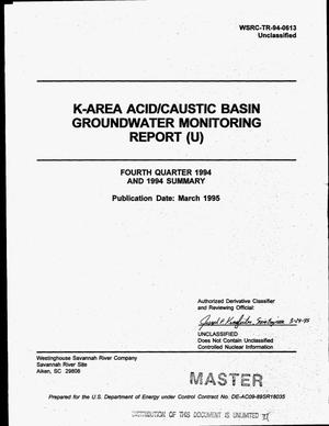 Primary view of object titled 'K-Area Acid/Caustic Basin Groundwater Monitoring Report. Fourth Quarter 1994'.