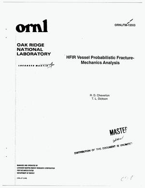 Primary view of object titled 'HFIR vessel probabilistic fracture mechanics analysis'.