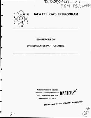 Primary view of object titled 'IAEA Fellowship Program, 1996 report on United States participants'.