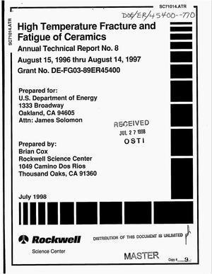 Primary view of object titled 'High temperature fracture and fatigue of ceramics. Annual technical report number 8, August 15, 1996--August 14, 1997'.