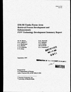 Primary view of object titled 'EM-50 Tanks Focus Area retrieval process development and enhancements. FY97 technology development summary report'.
