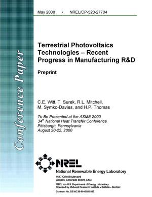 Primary view of object titled 'Terrestrial photovoltaic technologies - Recent progress in manufacturing R&D'.