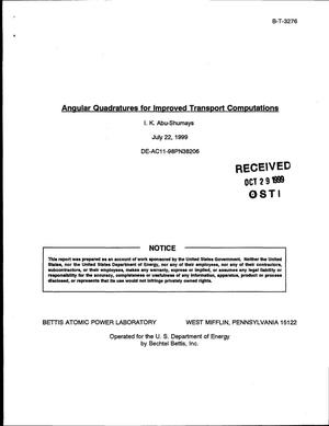 Primary view of object titled 'Angular quadratures for improved transport computations'.