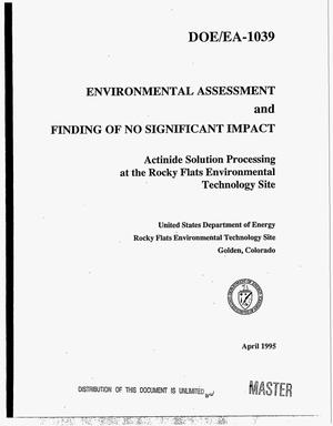 Primary view of object titled 'Actinide solution processing at the Rocky Flats Environmental Technology Site'.