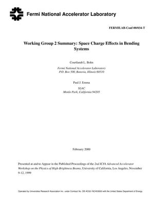Primary view of object titled 'Working Group 2 summary: Space charge effects in bending systems'.