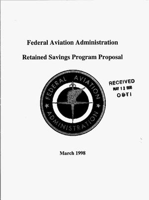 Primary view of object titled 'Federal Aviation Administration retained savings program proposal'.