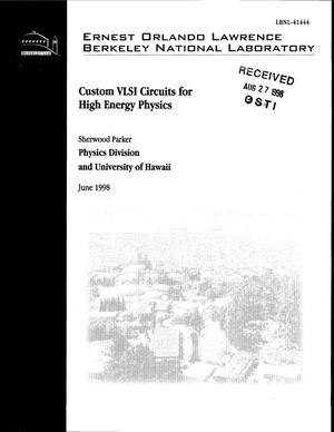 Primary view of object titled 'Custom VLSI circuits for high energy physics'.