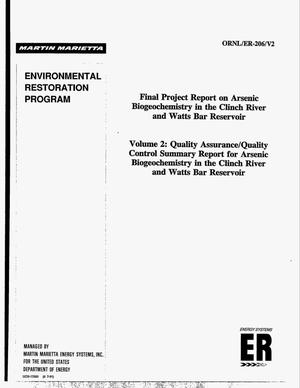 Primary view of object titled 'Final project report on arsenic biogeochemistry in the Clinch River and Watts Bar Reservoir: Volume 2, Quality assurance/quality control summary report for arsenic biogeochemistry in the Clinch River and Watts Bar Reservoir. Environmental Restoration Program'.