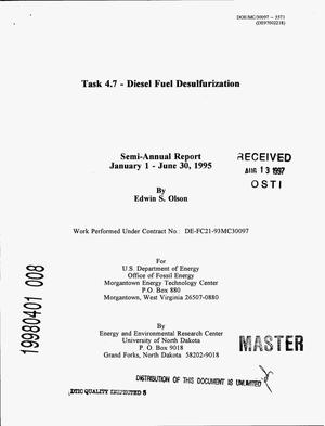 Primary view of object titled 'Task 4.7 -- Diesel fuel desulfurization. Semi-annual report, January 1--June 30, 1995'.