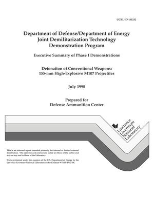 Primary view of object titled 'Department of Defense/Department of Energy joint demilitarization technology demonstration program-executive summary of phase I demonstrations-detonation of conventional weapons: 155-mm high-explosive M107 projectiles'.