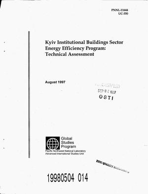 Primary view of object titled 'Kyiv institutional buildings sector energy efficiency program: Technical assessment'.