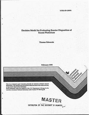 Primary view of object titled 'Decision model for evaluating reactor disposition of excess plutonium'.