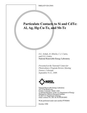 Primary view of object titled 'Particulate Contacts to Si and CdTe: Al, Ag, Hg-Cu-Te, and Sb-Te'.