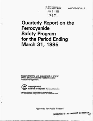 Primary view of object titled 'Quarterly report on the Ferrocyanide Safety Program for the period ending, March 31, 1995'.