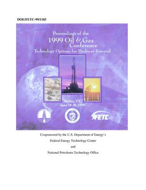 Primary view of object titled 'Proceedings of the 1999 Oil and Gas Conference: Technology Options for Producer Survival'.