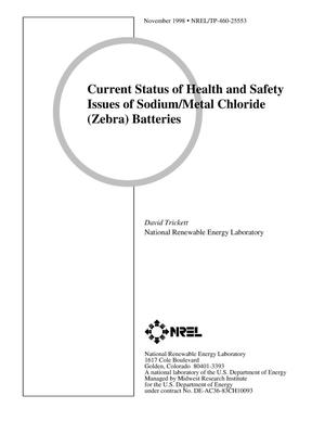 Primary view of object titled 'Current Status of Health and Safety Issues of Sodium/Metal Chloride (Zebra) Batteries'.