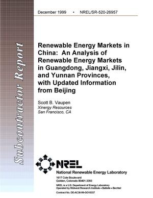 Primary view of object titled 'Renewable energy markets in China: An analysis of renewable energy markets in Guangdong, Jiangxi, Jilin, and Yunnan provinces, with updated information from Beijing'.
