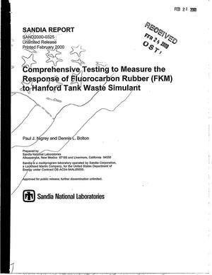 Primary view of object titled 'Comprehensive testing to measure the response of fluorocarbon rubber (FKM) to Hanford tank waste simulant'.