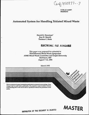 Primary view of object titled 'Automated system for handling tritiated mixed waste'.