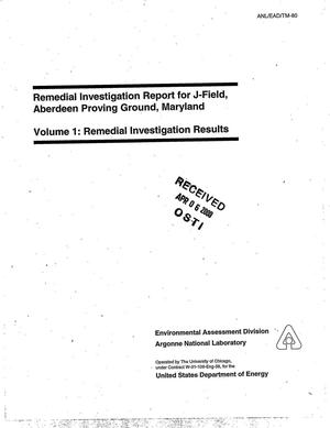 Primary view of object titled 'Remedial investigation report for J-Field, Aberdeen Proving Ground, Maryland. Volume 1: Remedial investigation results'.