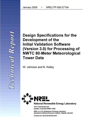 Primary view of object titled 'Design specifications for the development of the initial validation software (Version 3.0) for processing of NWTC 80-Meter meteorological tower data'.