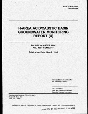 Primary view of object titled 'H-Area Acid/Caustic Basin Groundwater Monitoring Report. Fourth Quarter 1994 and 1994 summary'.