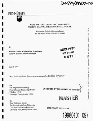 Primary view of object titled 'Coal-water slurry fuel combustion testing in an oil-fired industrial boiler. Semi-annual technical progress report, 15 August 1995--15 February 1996'.