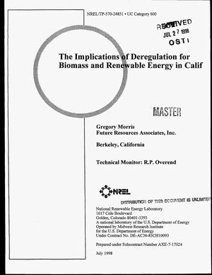 Primary view of object titled 'The implications of deregulation for biomass and renewable energy in California'.