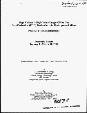 Primary view of object titled 'High volume-high value usage of flue gas desulfurization (FGD) by-products in underground mines: Phase 2 -- Field investigations. Quarterly report, January 1--March 31, 1998'.