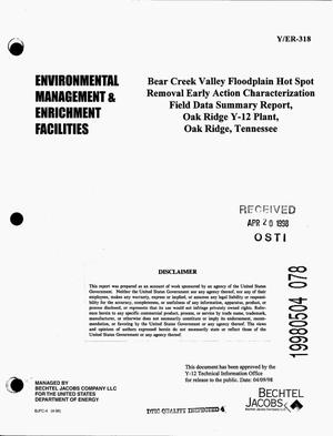Primary view of object titled 'Bear Creek Valley Floodplain hot spot removal early action characterization field data summary report, Oak Ridge Y-12 Plant, Oak Ridge, Tennessee'.