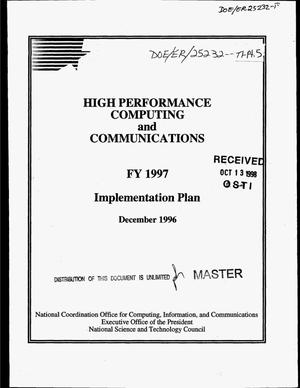 Primary view of object titled 'High performance computing and communications: FY 1997 implementation plan'.