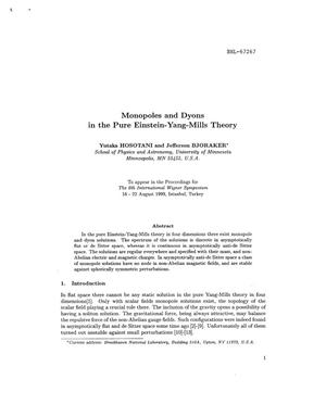 Primary view of object titled 'MONOPOLES AND DYONS IN THE PURE EINSTEIN YANG MILLS THEORY'.