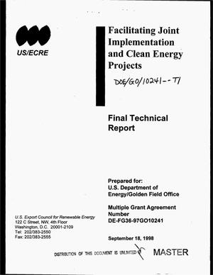 Primary view of object titled 'Facilitating joint implementation and clean energy projects. Final technical report'.