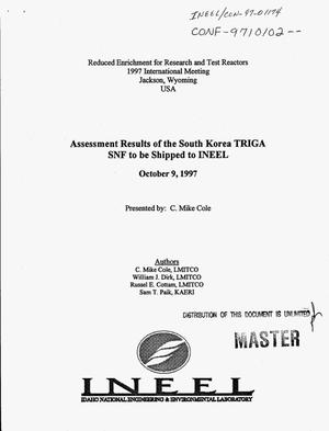 Primary view of object titled 'Assessment results of the South Korea TRIGA SNF to be shipped to INEEL'.