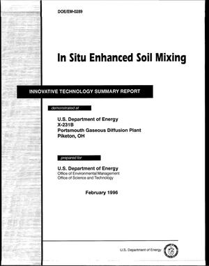 Primary view of object titled 'In Situ Enhanced Soil Mixing. Innovative Technology Summary Report'.