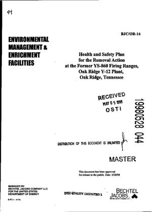 Primary view of object titled 'Health and safety plan for the removal action at the former YS-860 Firing Ranges, Oak Ridge Y-12 Plant, Oak Ridge, Tennessee'.