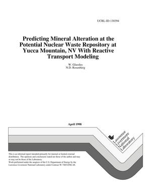 Primary view of object titled 'Predicting mineral alteration at the potential nuclear waste repository at Yucca Mountain, NV with reactive transport modeling'.