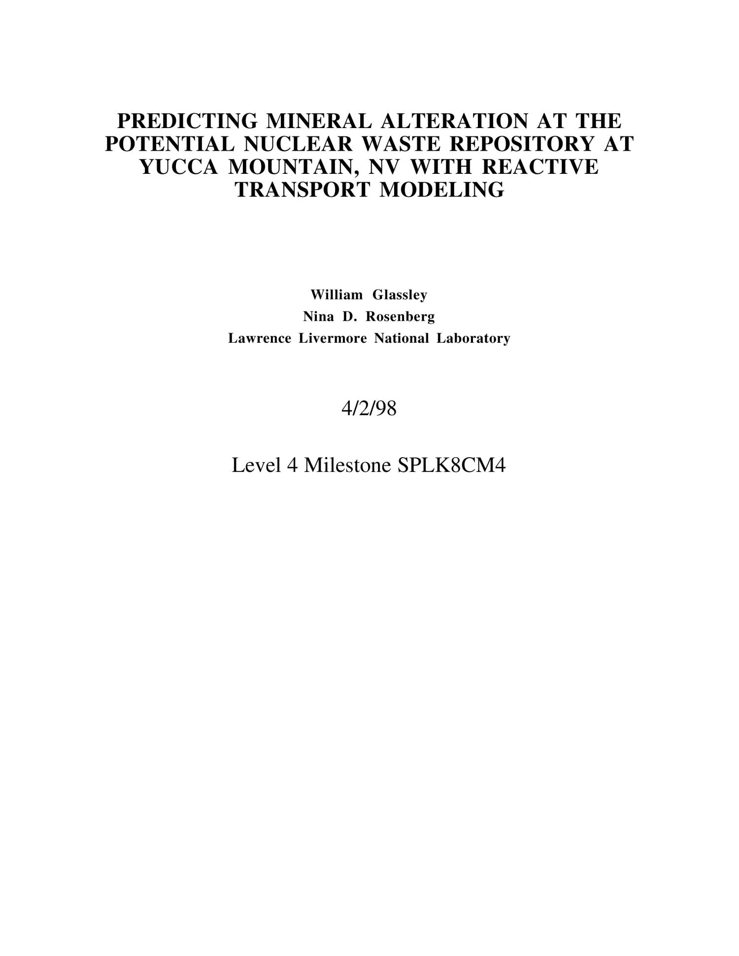 Predicting mineral alteration at the potential nuclear waste repository at Yucca Mountain, NV with reactive transport modeling                                                                                                      [Sequence #]: 3 of 43