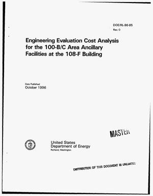 Primary view of object titled 'Engineering evaluation cost analysis for the 100-B/C area ancillary facilities at the 108-F Building'.