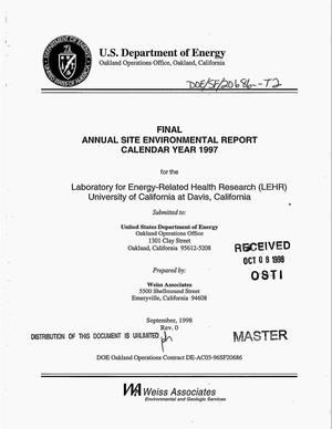 Primary view of object titled 'Final annual site environmental report, calendar year 1997, for the Laboratory for Energy-Related Health Research (LEHR), University of California at Davis, California'.