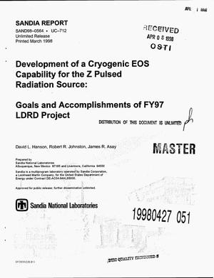 Primary view of object titled 'Development of a cryogenic EOS capability for the Z Pulsed Radiation Source: Goals and accomplishments of FY97 LDRD project'.
