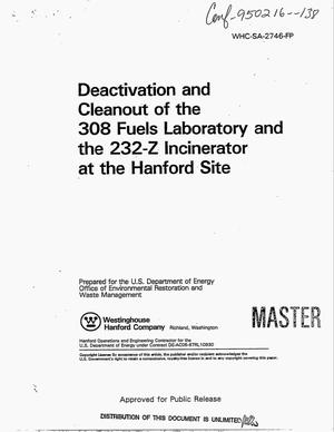 Primary view of object titled 'Deactivation and cleanout of the 308 Fuels Laboratory and the 232-Z Incinerator at the Hanford site'.