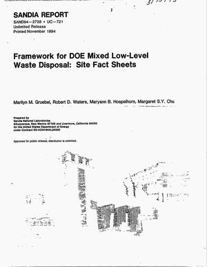 Primary view of object titled 'Framework for DOE mixed low-level waste disposal: Site fact sheets'.