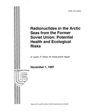 Primary view of object titled 'Radionuclides in the Arctic seas from the former Soviet Union: Potential health and ecological risks'.
