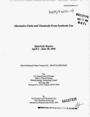 Primary view of object titled 'Alternative fuels and chemicals from synthesis gas. Quarterly report, April 1--June 30, 1995'.