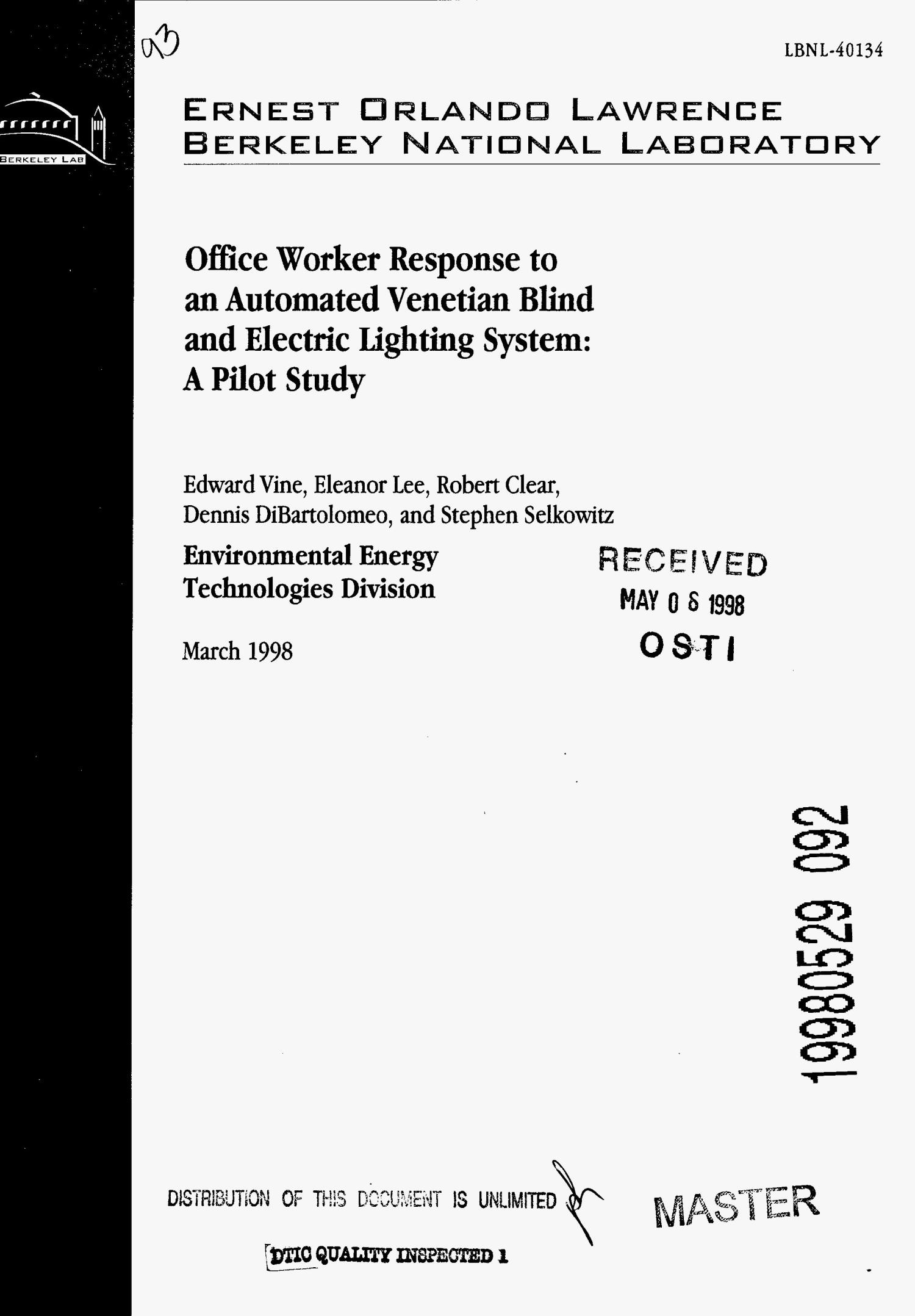 Office worker response to an automated venetian blind and electric lighting system: A pilot study                                                                                                      [Sequence #]: 1 of 32