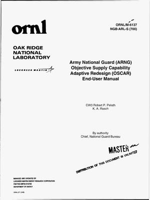 Primary view of object titled 'Army National Guard (ARNG) Objective Supply Capability Adaptive Redesign (OSCAR) end-user manual'.