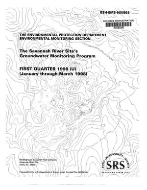 Primary view of object titled 'The Savannah River Site's Groundwater Monitoring Program First Quarter 1998 (January through March 1998)'.