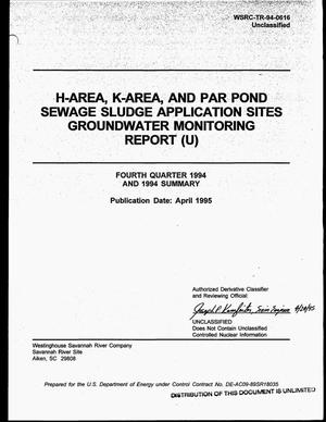 Primary view of object titled 'H-Area, K-Area, and Par Pond Sewage Sludge Application Sites Groundwater Monitoring Report. Fourth quarter 1994 and 1994 summary'.