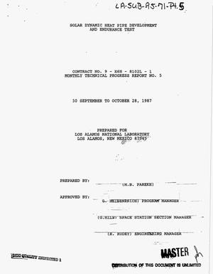 Primary view of object titled 'Solar dynamic heat pipe development and endurance test. Monthly technical progress report number 5, 30 September--28 October, 1987'.